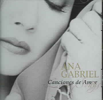 CANCIONES DE AMOR BY GABRIEL,ANA (CD)